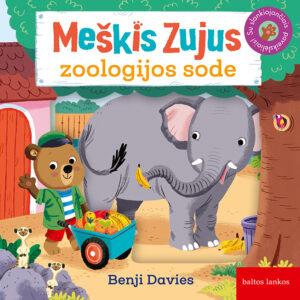 """Benji Davies """"Meškis Zujus zoologijos sode"""""""